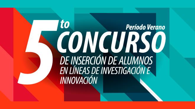Concurso de Inserción de Alumnos en Líneas de Investigación e Innovación