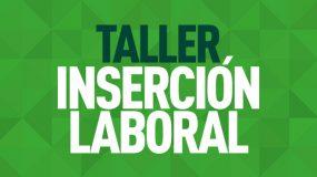 Banner Taller Inserción Laboral 2018